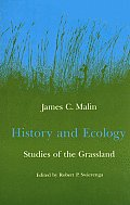 History and Ecology: Studies of the Grassland Cover