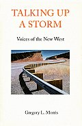 Talking Up a Storm Interviews with Contemporary Novelists