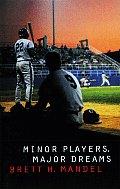 Minor Players, Major Dreams