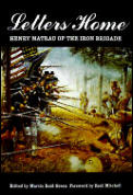 Letters Home: Henry Matrau of the Iron Brigade
