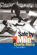 Safe By a Mile (02 Edition)