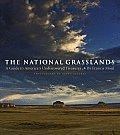 National Grasslands A Guide to Americas Undiscovered Treasures