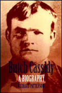 Butch Cassidy: A Biography (Bison Book)