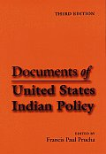 Documents of United States Indian Policy Third Edition