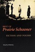 Best of Prairie Schooner: Fiction and Poetry