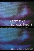 Narrative Across Media The Languages of Storytelling