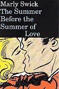 Summer Before The Summer Of Love