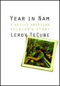 Year in Nam A Native American Soldiers Story