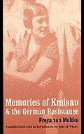 Memories of Kreisau and the German Resistance