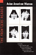 Asian American Women The Frontiers Reader