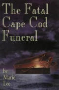The fatal Cape Cod funeral