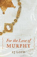 For the Love of Murphy