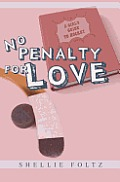 No Penalty for Love
