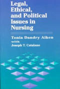 Legal Ethical & Political Issues Nursing