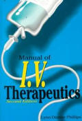 Manual Of I V Therapeutics 2nd Edition