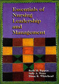 Essentials of Nursing Leadership & Management