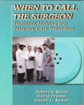 When to Call the Surgeon: Decision Making for Primary Care Providers