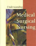 Understanding Medical-Surgical Nursing, Taber's Cyclopedic Medical Dictionary 18th/E