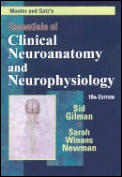 Manter & Gatzs Essentials of Clinical Neuroanatomy & Neurophysiology