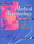 Medical Terminology Specialties A Medical Specialties Approach With Patient Records