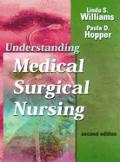Understanding Medical-Surgical Nursing (Understanding Medical-Surgical Nursing)