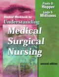 Understanding Medical-Surgical Nursing: Student Workbook