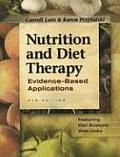 Nutrition & Diet Therapy Evidence Based Applications