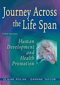 Journey Across the Life Span: Human Development and Helath Promotion