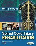 Spinal Cord Injury Rehabilitation (09 Edition)