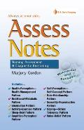 Assess Notes: Nursing Assessment and Diagonstic Reasoning for Clinical Practice