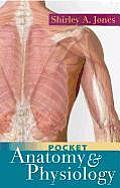Pocket Anatomy and Physiology (09 - Old Edition) Cover
