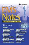 EMS Notes: EMT Paramedic Field Guide