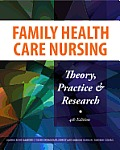 Family Health Care Nursing Theory Practice & Research 4th Edition