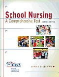School Nursing A Comprehensive Text
