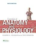 Essentials of Anatomy & Physiology 6th Edition