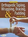 Orthopedic Taping Wrapping Bracing & Padding