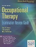Occupational Therapy Examination Review Guide (Revised)