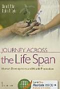 Journey Across The Life Span Human Development & Health Promotion