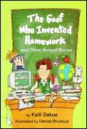 Goof Who Invented Homework & Oth