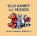 Blue Rabbit & Friends
