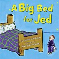 Big Bed For Jed