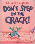 Dont Step On The Crack