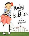 Ruby & Bubbles