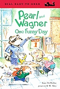 Pearl and Wagner: One Funny Day (Dial Easy to Read - Level 2) Cover