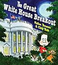 Great White House Breakout