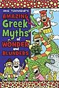 Amazing Greek Myths Of Wonder & Blunders