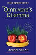 Omnivores Dilemma for Kids The Secrets Behind What You Eat