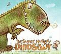 Super Hungry Dinosaur