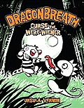 Dragonbreath #03: Dragonbreath: Curse of the Were-Wiener Cover