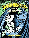 Dragonbreath #04: Lair of the Bat Monster Cover